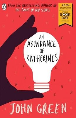 An Abundance of Katherines: World Book Day 2018 (Paperback)