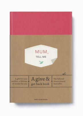 Mum, Tell Me: A Give & Get Back Book (Hardback)