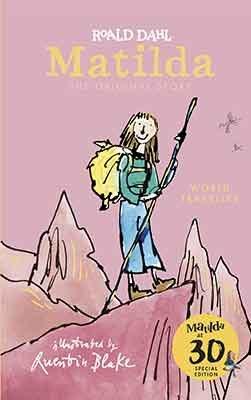 Matilda at 30: World Traveller (Hardback)