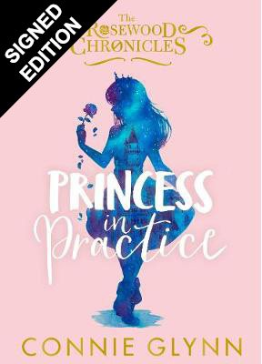 Princess in Practice: Signed Edition (Hardback)