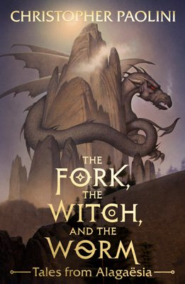 The Fork, the Witch, and the Worm: Tales from Alagaesia Volume 1: Eragon - The Inheritance Cycle (Hardback)
