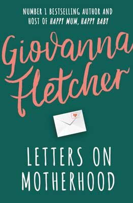 Letters on Motherhood (Hardback)