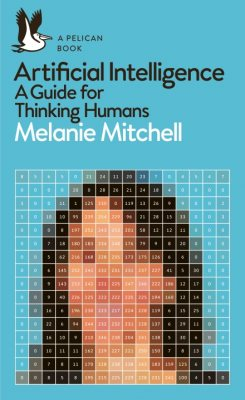 Artificial Intelligence: A Guide for Thinking Humans - Pelican Books (Paperback)