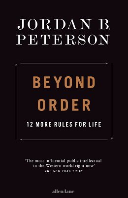 Beyond Order: 12 More Rules for Life (Hardback)