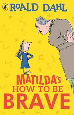 Matilda's How To Be Brave (Paperback)
