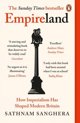 Empireland: How Imperialism Has Shaped Modern Britain (Paperback)