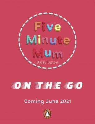 Five Minute Mum: Book Three - Five Minute Mum (Paperback)