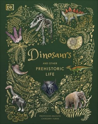 Dinosaurs and Other Prehistoric Life