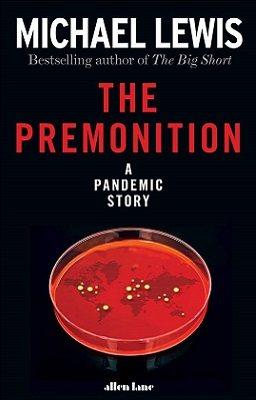 The Premonition: A Pandemic Story (Hardback)