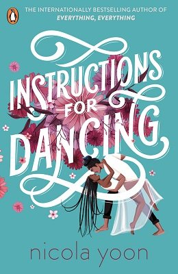 Instructions for Dancing: The Number One New York Times Bestseller (Paperback)
