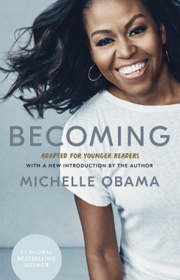 Becoming: Adapted for Younger Readers (Hardback)