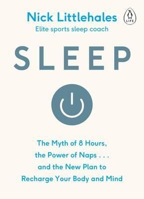 Sleep: Change the way you sleep with this 90 minute read (Paperback)