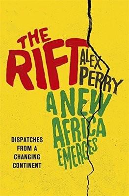 The Rift: A New Africa Breaks Free (Hardback)