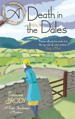 A Death in the Dales - Kate Shackleton Mysteries (Paperback)