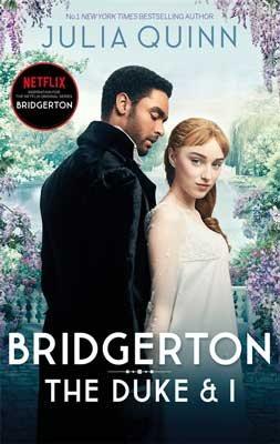 Bridgerton: The Duke and I (Bridgertons Book 1) - Bridgerton Family (Paperback)