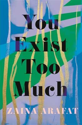 You Exist Too Much (Hardback)
