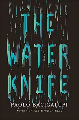 The Water Knife (Hardback)