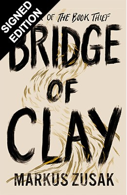 Bridge Of Clay: Signed Edition (Hardback)