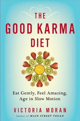 The Good Karma Diet: Eat Gently, Feel Amazing, Age in Slow Motion (Paperback)