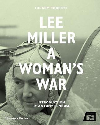 Lee Miller at War (Hardback)