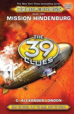 Mission Hindenburg - The 39 Clues: Doublecross 2 (Hardback)