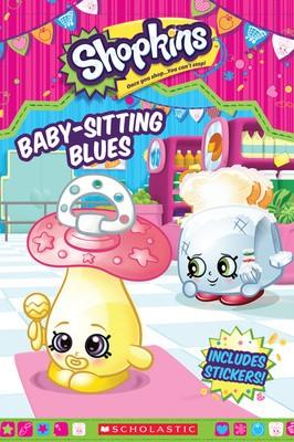 Babysitting Blues - Shopkins (Paperback)