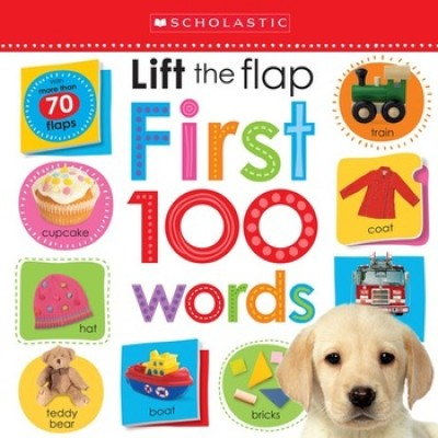 Lift the Flap First 100 Words - Scholastic Early Learners (Board book)