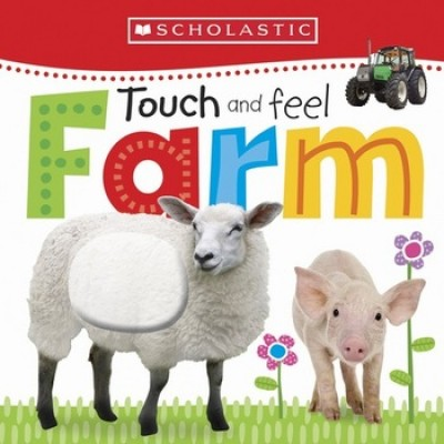 Touch and Feel Farm - Scholastic Early Learners (Board book)