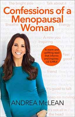 Confessions of a Menopausal Woman: Everything you want to know but are too afraid to ask... (Paperback)
