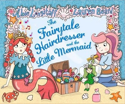 The Fairytale Hairdresser and the Little Mermaid - The Fairytale Hairdresser (Paperback)