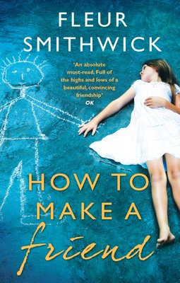 How To Make A Friend (Paperback)