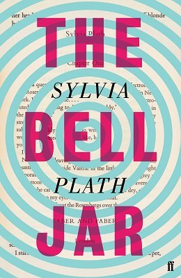 The Bell Jar by Sylvia Plath | Waterstones