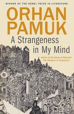 A Strangeness in My Mind (Hardback)