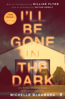 I'll Be Gone in the Dark (Paperback)