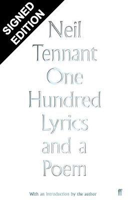 One Hundred Lyrics and a Poem: Signed Edition (Hardback)