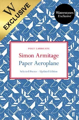 Paper Aeroplane: Selected Poems 1989-2014: Exclusive Signed Edition (Paperback)