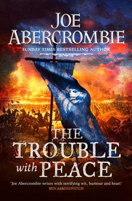 The Trouble With Peace: Book Two - The Age of Madness (Hardback)