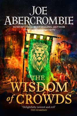 The Wisdom of Crowds - The Age of Madness (Hardback)