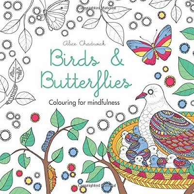 Birds & Butterflies: Colouring for mindfulness - Colouring for Mindfulness (Paperback)