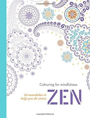 Zen: 50 mandalas to help you de-stress - Colouring for Mindfulness (Paperback)