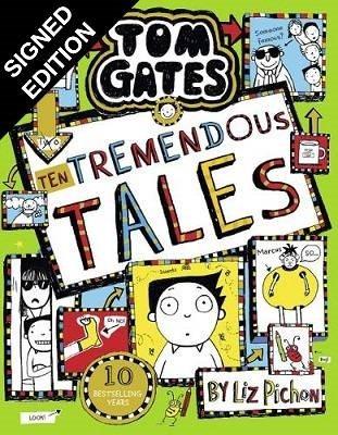 Tom Gates 18: Ten Tremendous Tales