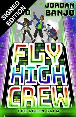 Fly High Crew: Signed Edition (Paperback)