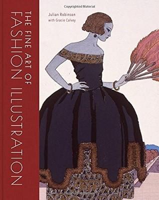 The Fine Art of Fashion Illustration (Hardback)