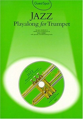 Guest Spot: Jazz Playalong For Trumpet (Paperback)