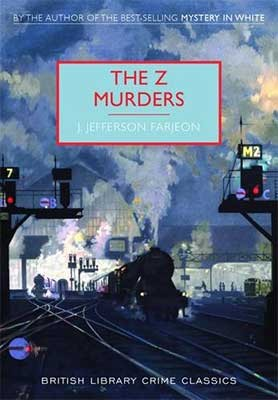 The Z Murders - British Library Crime Classics (Paperback)