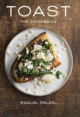 Toast: The Cookbook (Hardback)