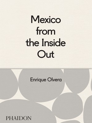 Mexico from the Inside Out (Hardback)