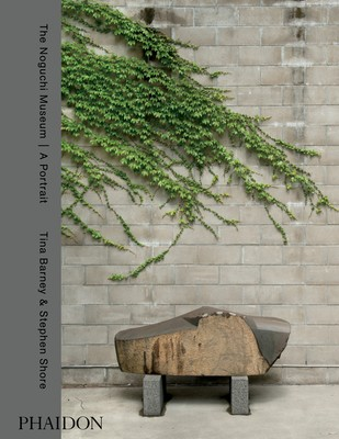 The Noguchi Museum | A Portrait, by Tina Barney and Stephen Shore (Hardback)