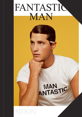 Fantastic Man: Men of Great Style and Substance (Hardback)