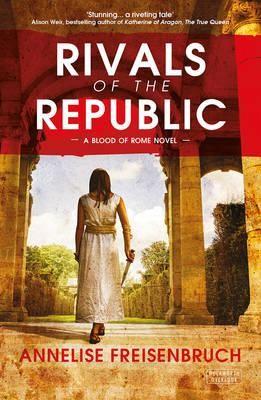 Rivals of the Republic (Hardback)